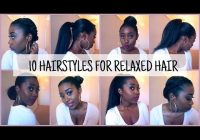 Best 10 easy and quick hairstyles for relaxedtexlaxed hair Hairstyles For Medium Length Relaxed African American Hair Designs