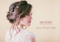 hair tutorial loose braided updo Braid Updo Hairstyles Tutorial Inspirations